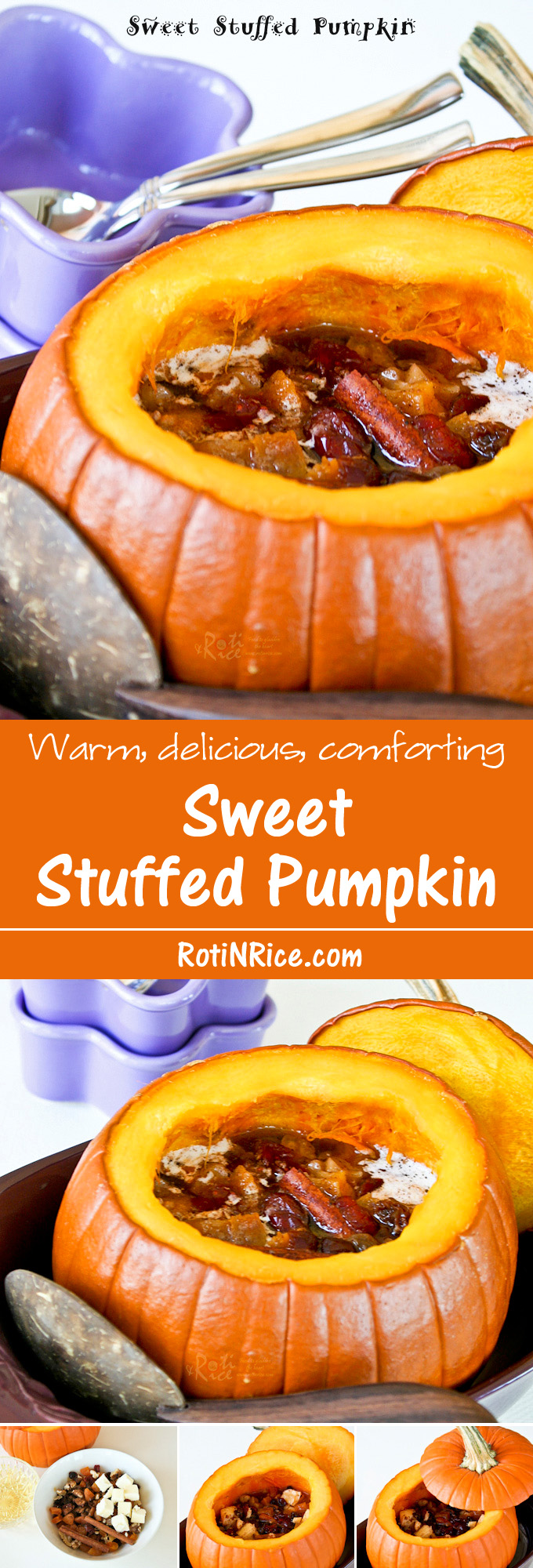 Impress family and friends with this hollowed out Sweet Stuffed Pumpkin dessert filled with mixed dried fruits and spices. It is warm, delicious, and perfect for the holidays. | RotiNRice.com