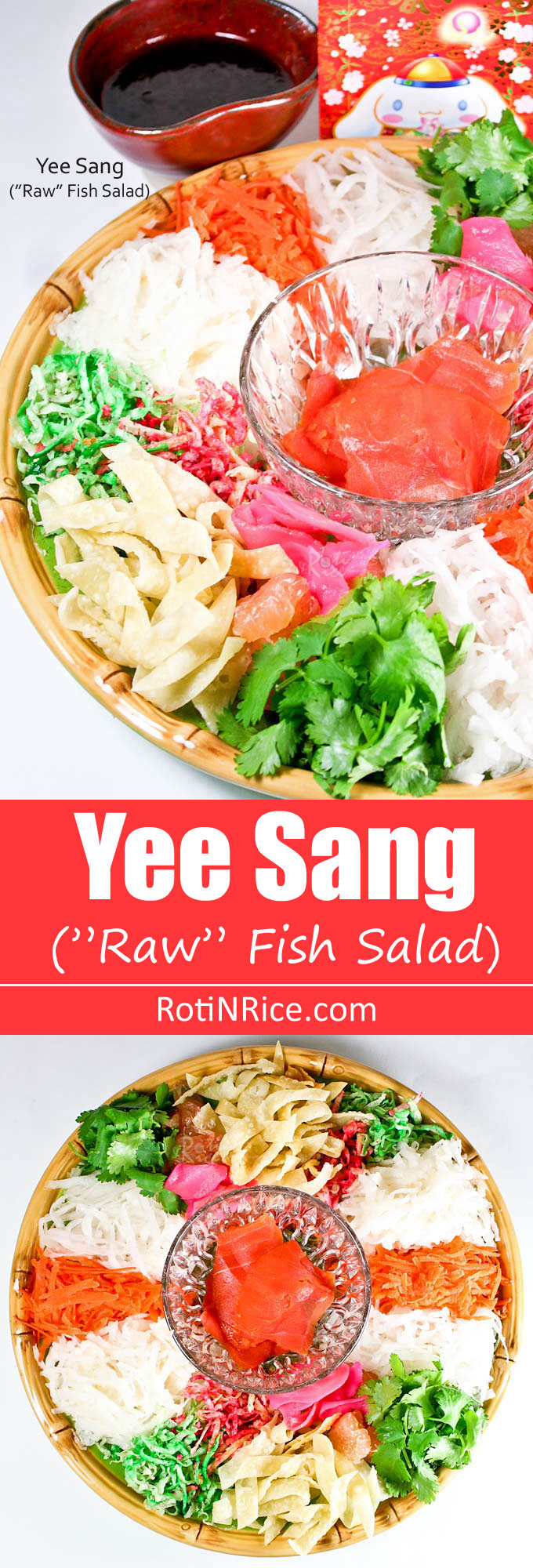 Yee Sang is a raw fish salad and a must-have for the Chinese New Year Feast. Make it at home using lox and a variety of crunchies and vegetables. | RotiNRice.com
