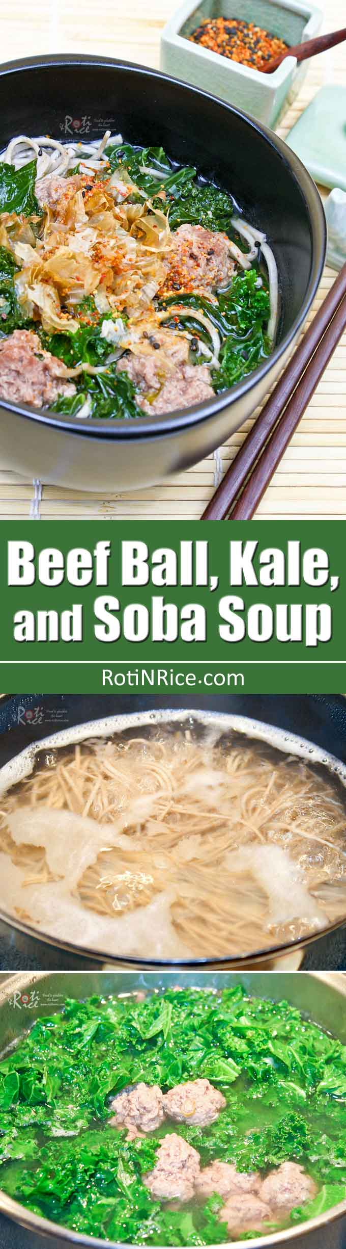 Beef Ball, Kale, and Soba Soup with homemade meatballs and nutritious kale. Makes a simple yet tasty and satisfying meal. | RotiNRice.com