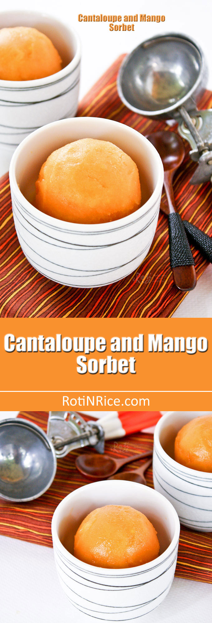 Only  four ingredients to make this juicy and refreshing Cantaloupe and Mango Sorbet. A wonderful combination and a must try for the warm summer months. | RotiNRice.com