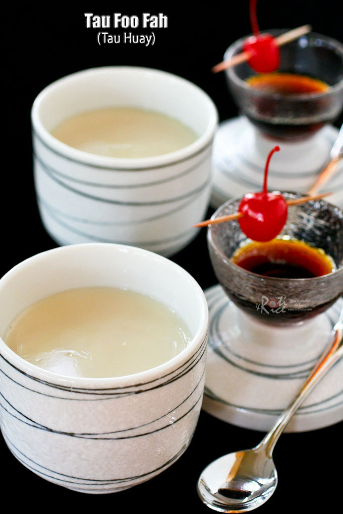 Tau Foo Fah (Tau Huay) - sweet tofu dessert with a silky smooth wobbly texture drenched in maple syrup. Gelatin is used as the coagulant. | RotiNRice.com