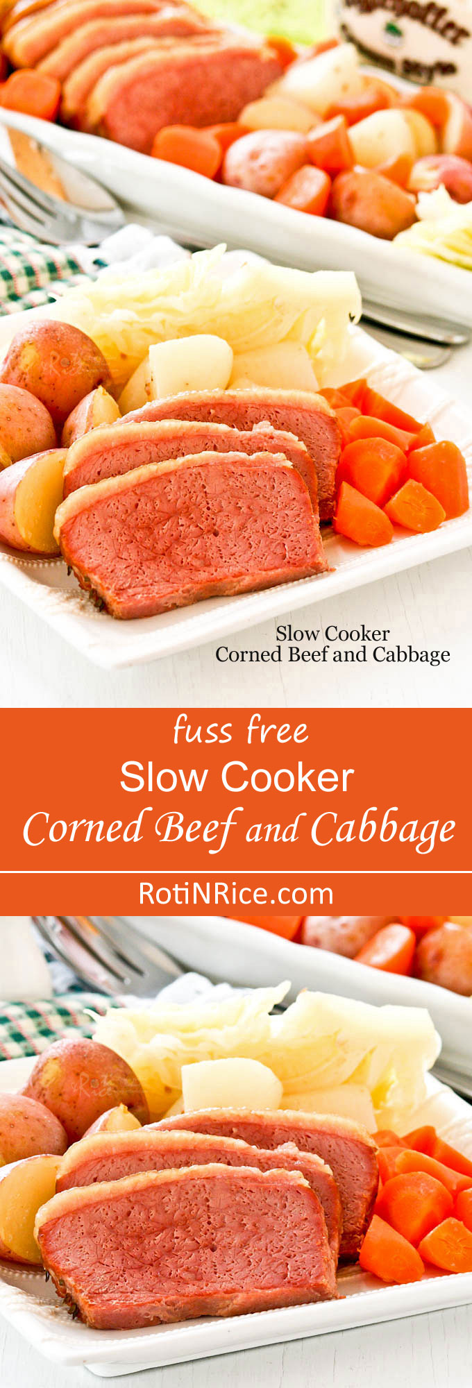 Celebrate St. Patrick's Day with this fuss free Slow Cooker Corned Beef and Cabbage. Only 15 minutes of prep work for a delicious meal to feed a crowd. | RotiNRice.com