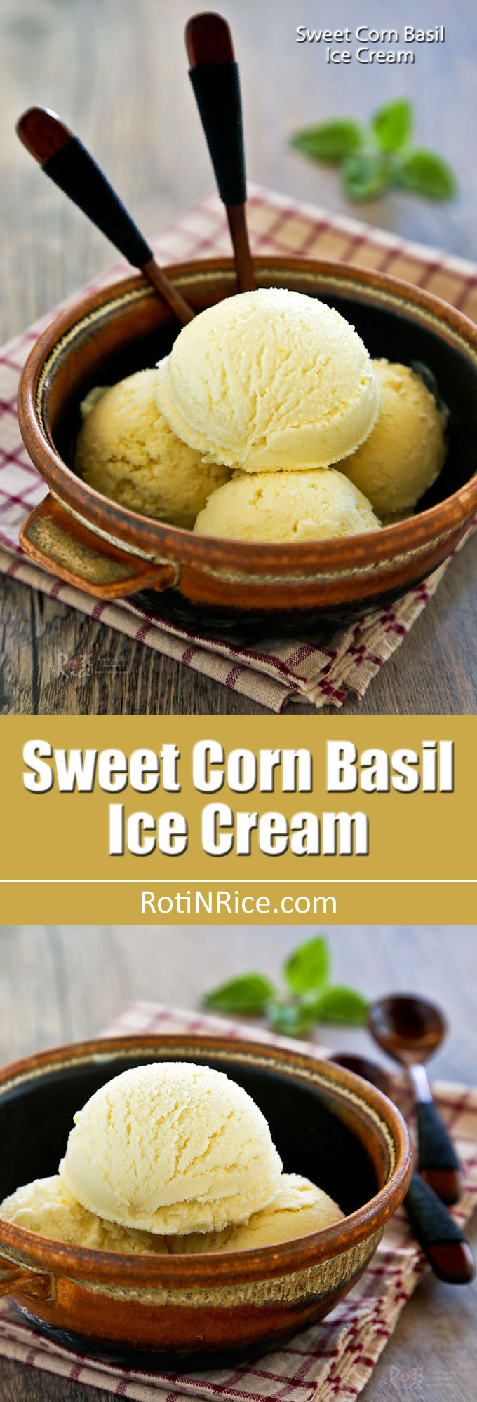 This fragrant Sweet Corn Basil Ice Cream is a delicious treat any time of the year. It is fully infused with fresh corn and a slightly spicy basil flavor. | RotiNRice.com