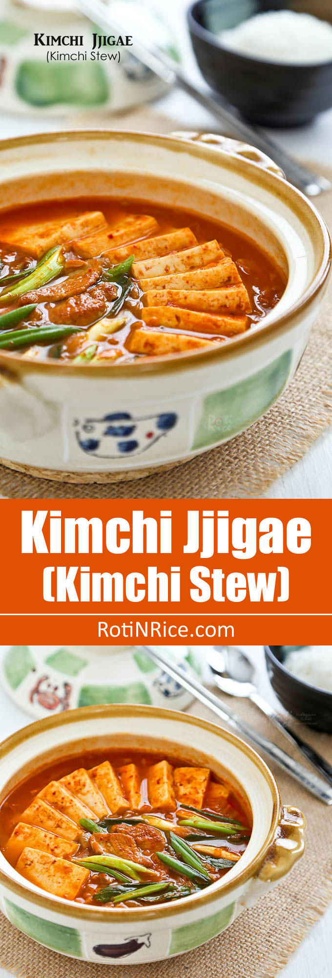 Kimchi Jjigae (Kimchi Stew), a popular spicy Korean stew made with fermented Napa cabbage kimchi, pork (or beef), and tofu. Quick and easy to prepare. | RotiNRice.com
