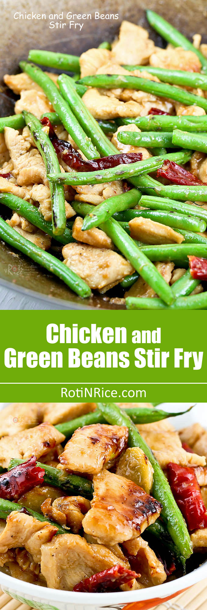 Less than 30 minutes Chicken and Green Beans Stir Fry with dried chilies for heat. Quick, easy, and tasty. Can't get better than that! | RotiNRice.com