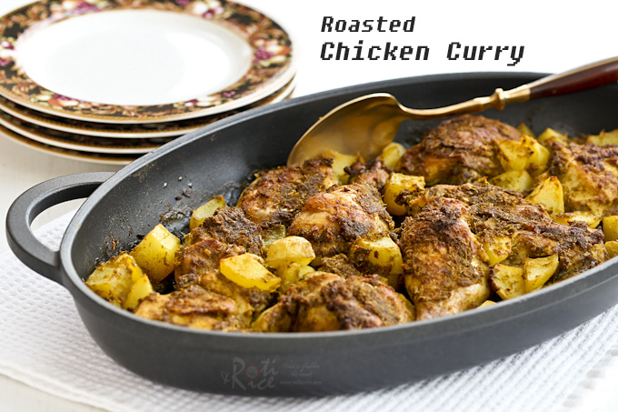 This dry style Roasted Chicken Curry is much easier to prepare than the stove top version. Simply place in the oven and roast to perfection. | Food to gladden the heart at RotiNRice.com