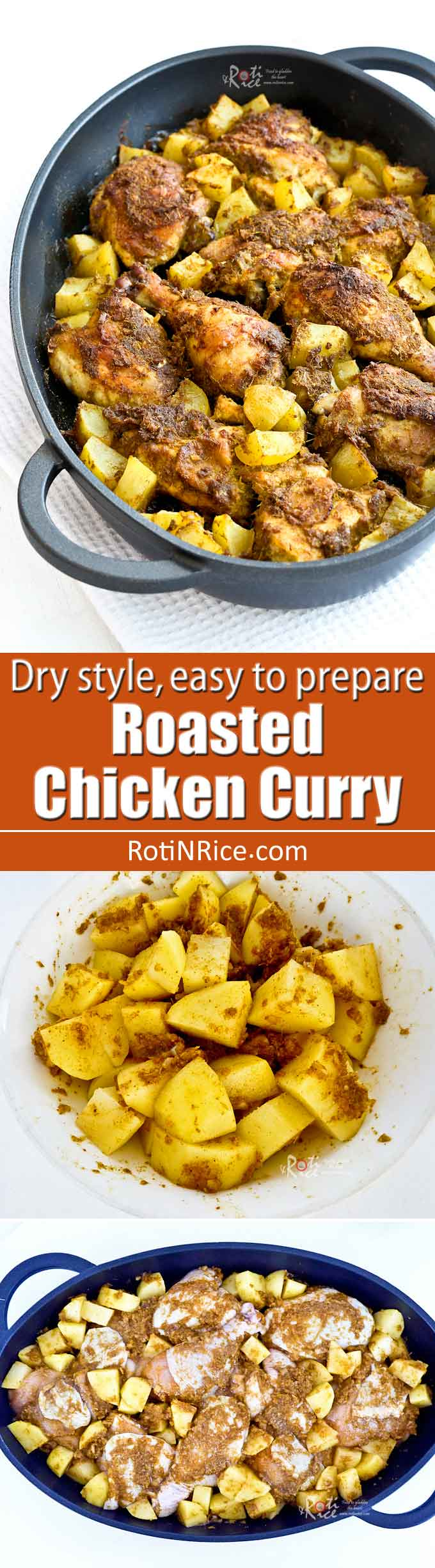 This dry style Roasted Chicken Curry is much easier to prepare than the stove top version. Simply combined all ingredients and roast it to perfection.   RotiNRice.com