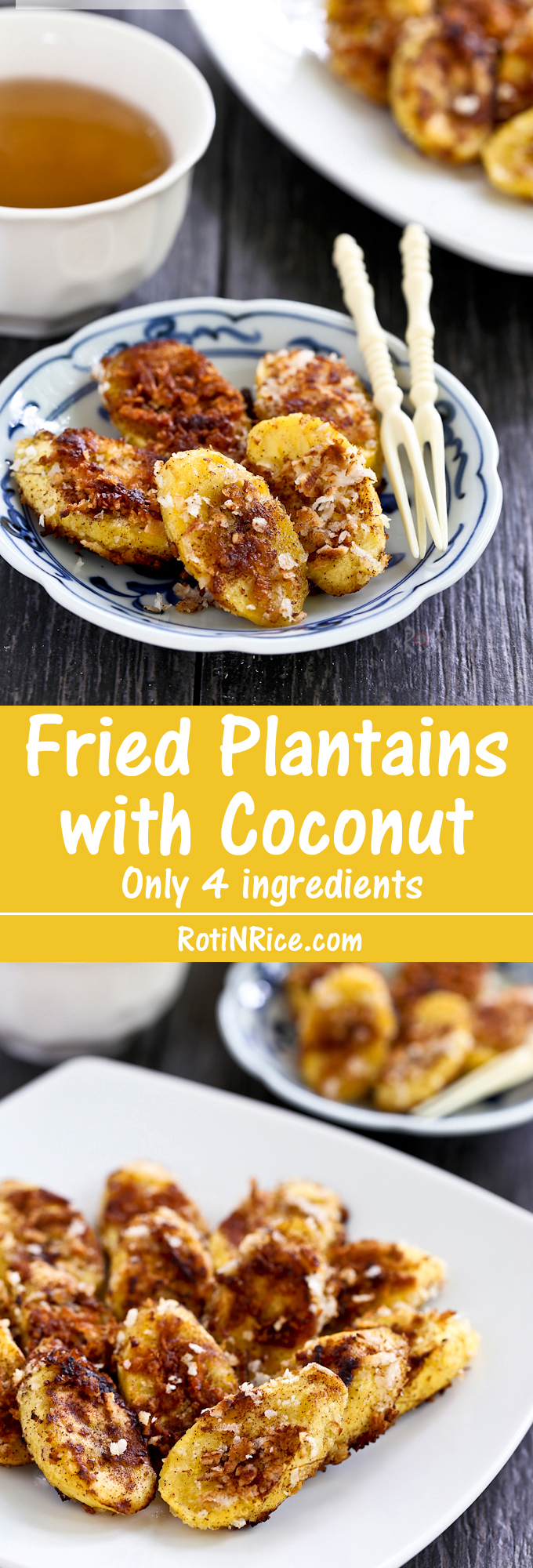 Quick and easy Fried Plantains with Coconut using only 4 ingredients. Takes under 20 minutes and is perfect for afternoon snack or tea time. | RotiNRice.com