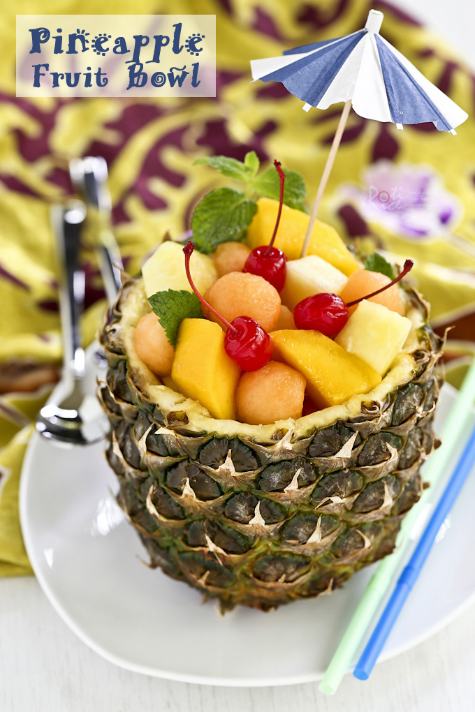 on how to prepare a Pineapple Fruit Bowl filled with seasonal fruits ...