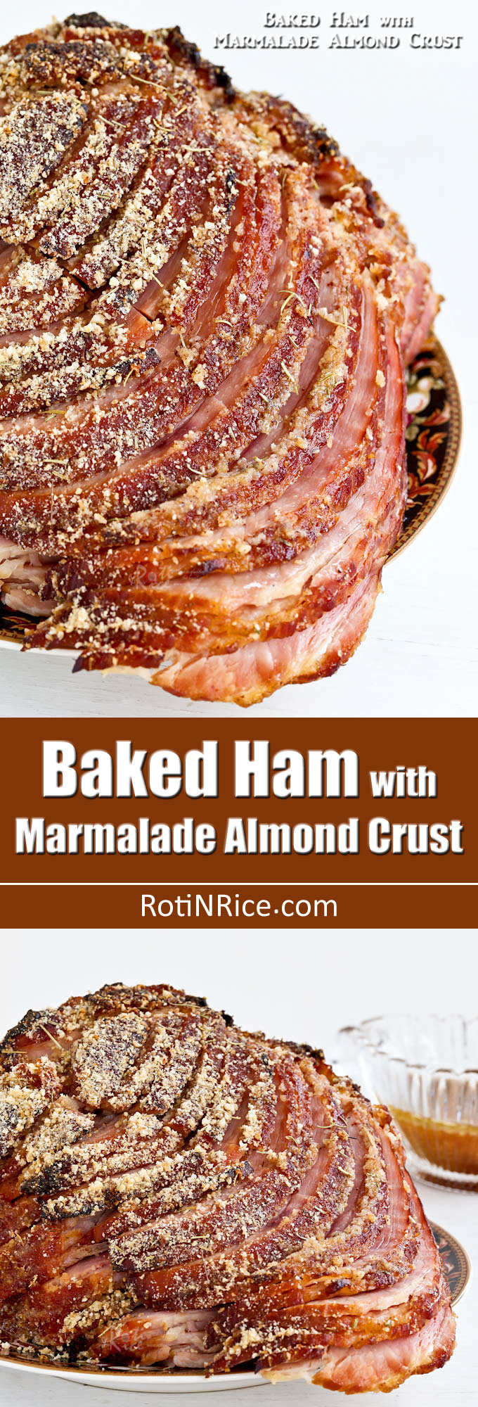 This moist and tasty Baked Ham with Marmalade Almond Crust is a must-try. Makes an impressive main dish and is perfect for  Sunday supper or the holidays! | RotiNRice.com