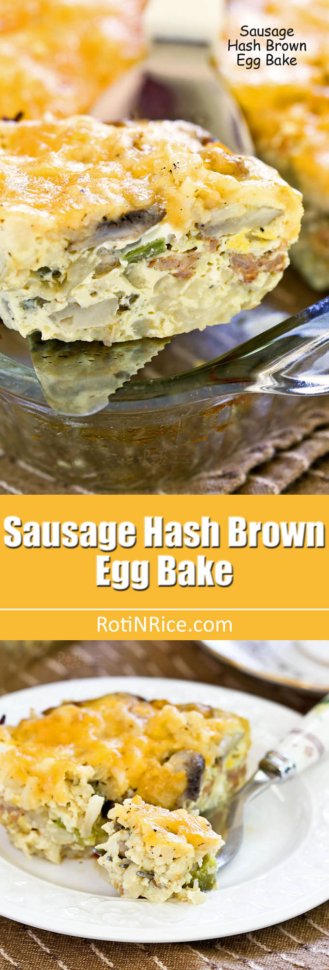 This layered Sausage Hash Brown Egg Bake makes a hearty and delicious breakfast for a crowd. Great for the weekend or when you have company.   RotiNRice.com