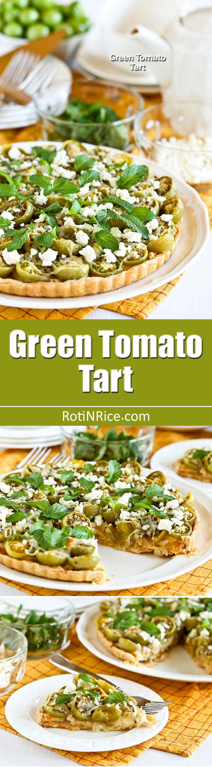 A beautiful Green Tomato Tart layered with cheese, caramelized onions, green tomatoes, feta, and mint leaves. Perfect for the weekend or holiday table. | RotiNRice.com